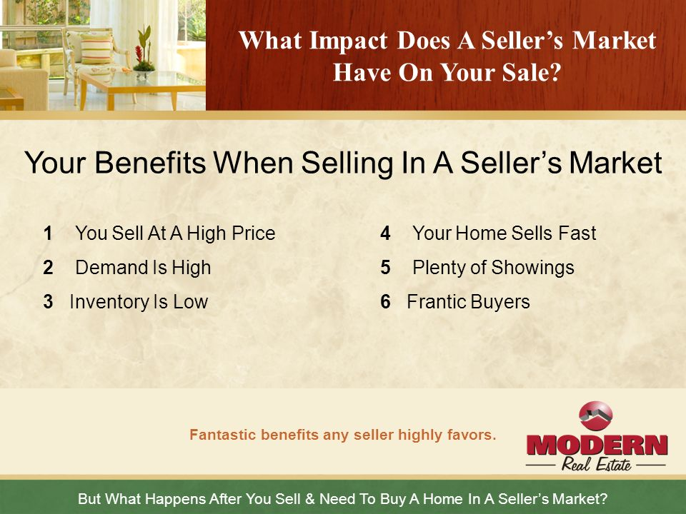 Your Benefits When Selling In A Seller's Market
