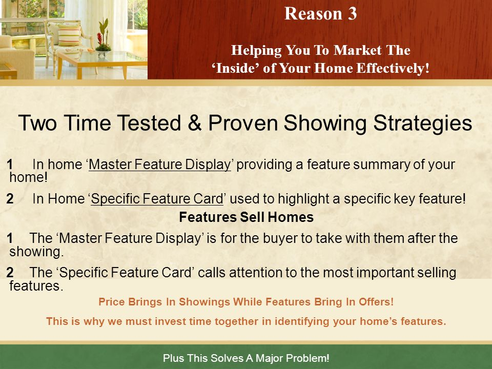 Two Time Tested & Proven Showing Strategies