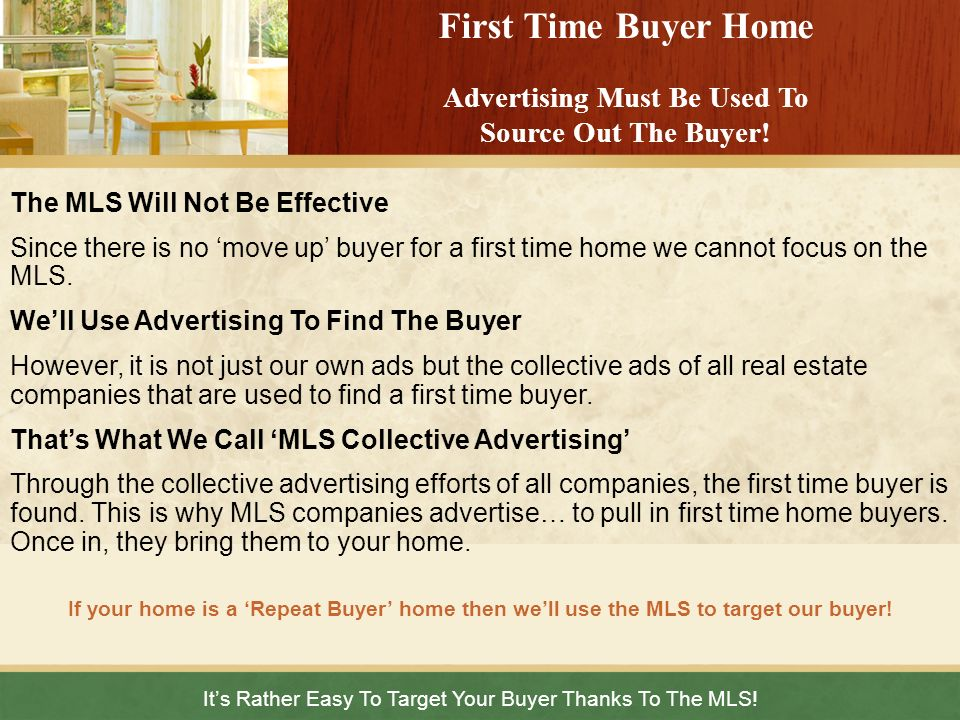 It's Rather Easy To Target Your Buyer Thanks To The MLS!