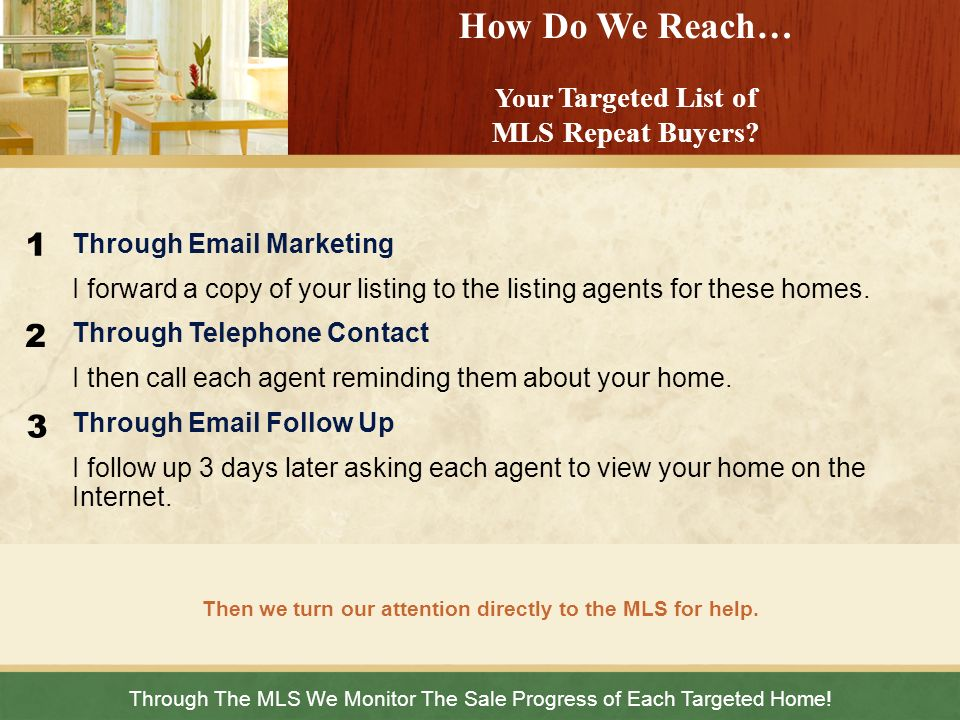 How Do We Reach… Your Targeted List of MLS Repeat Buyers
