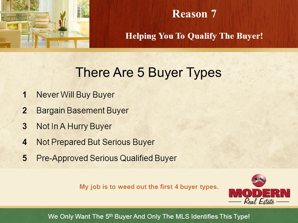There Are 5 Buyer Types Reason 7 Helping You To Qualify The Buyer!