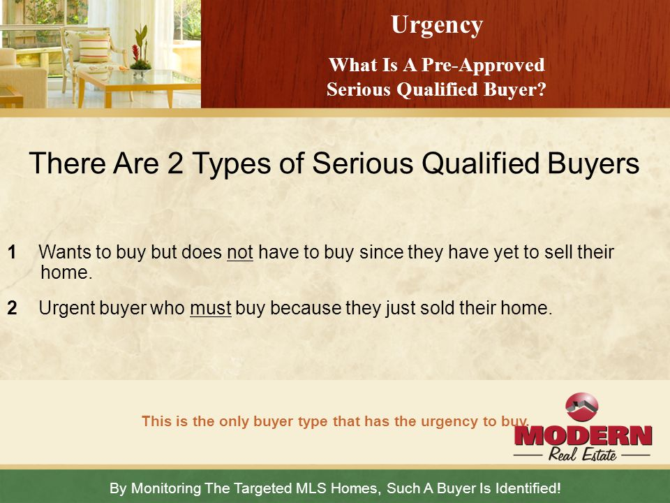 There Are 2 Types of Serious Qualified Buyers