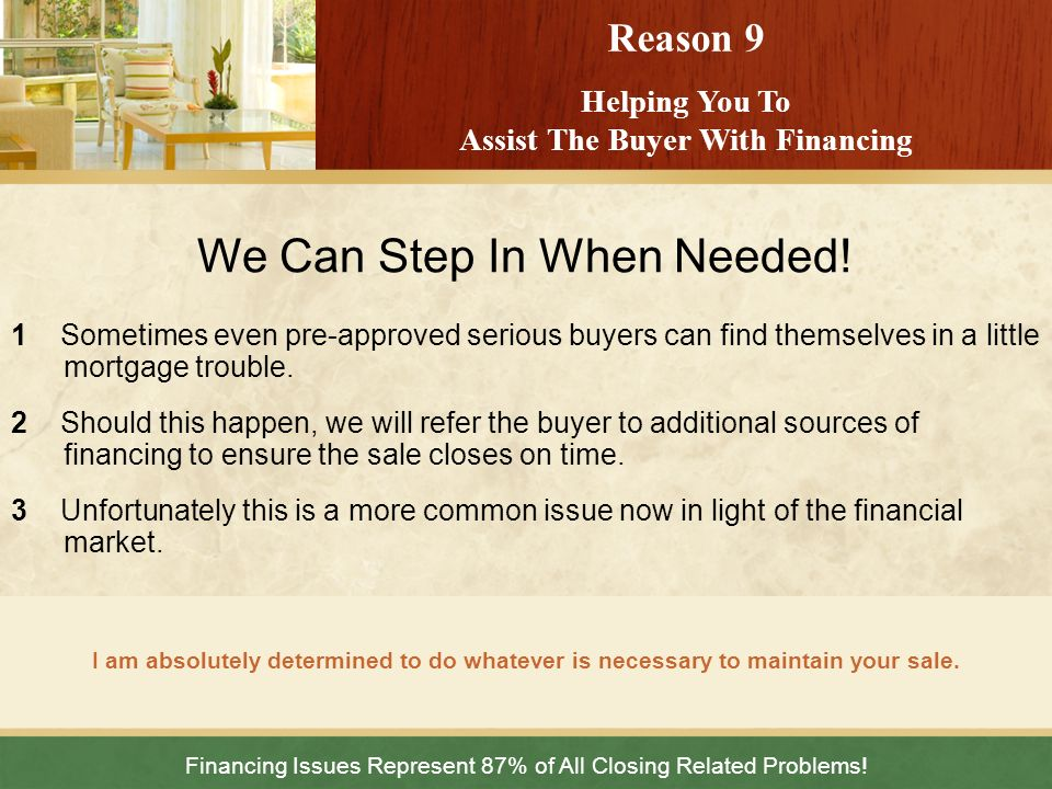 Helping You To Assist The Buyer With Financing