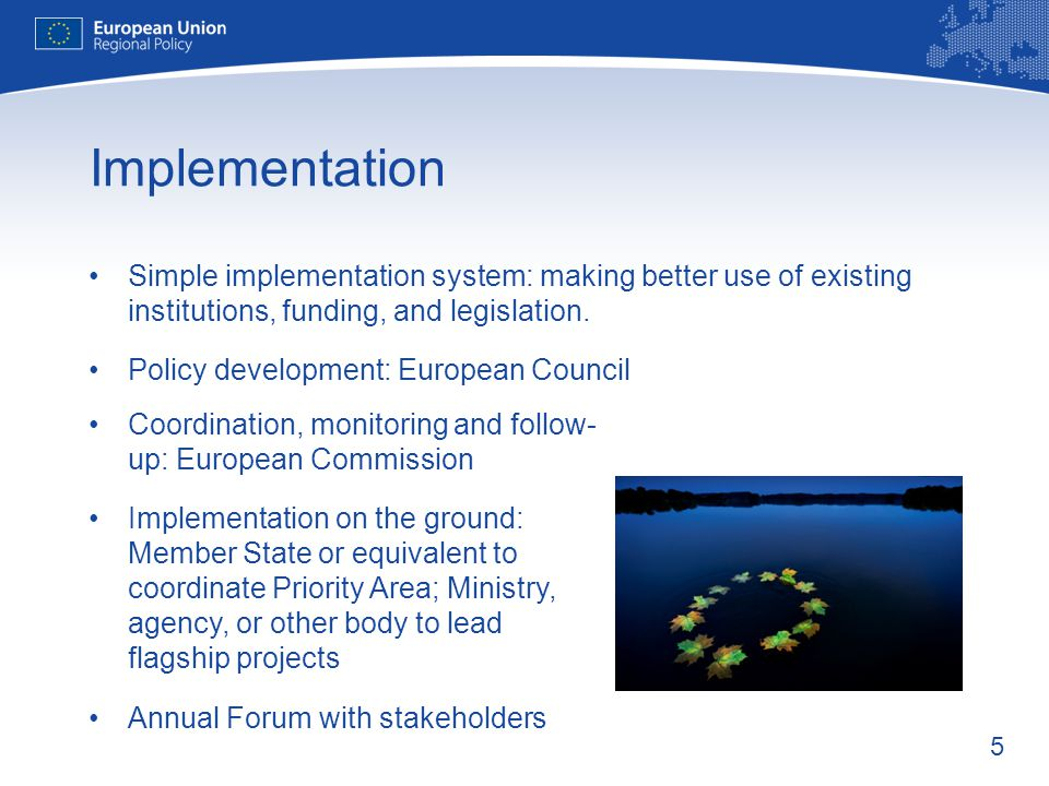 Implementation Simple implementation system: making better use of existing institutions, funding, and legislation.