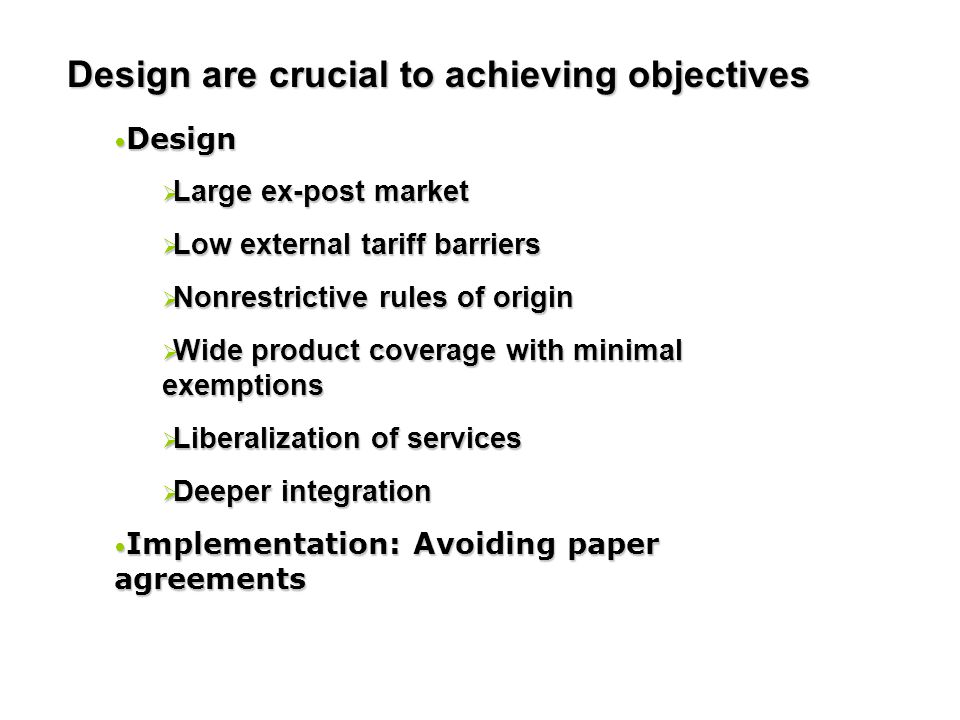 Design are crucial to achieving objectives