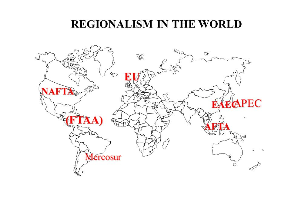 REGIONALISM IN THE WORLD