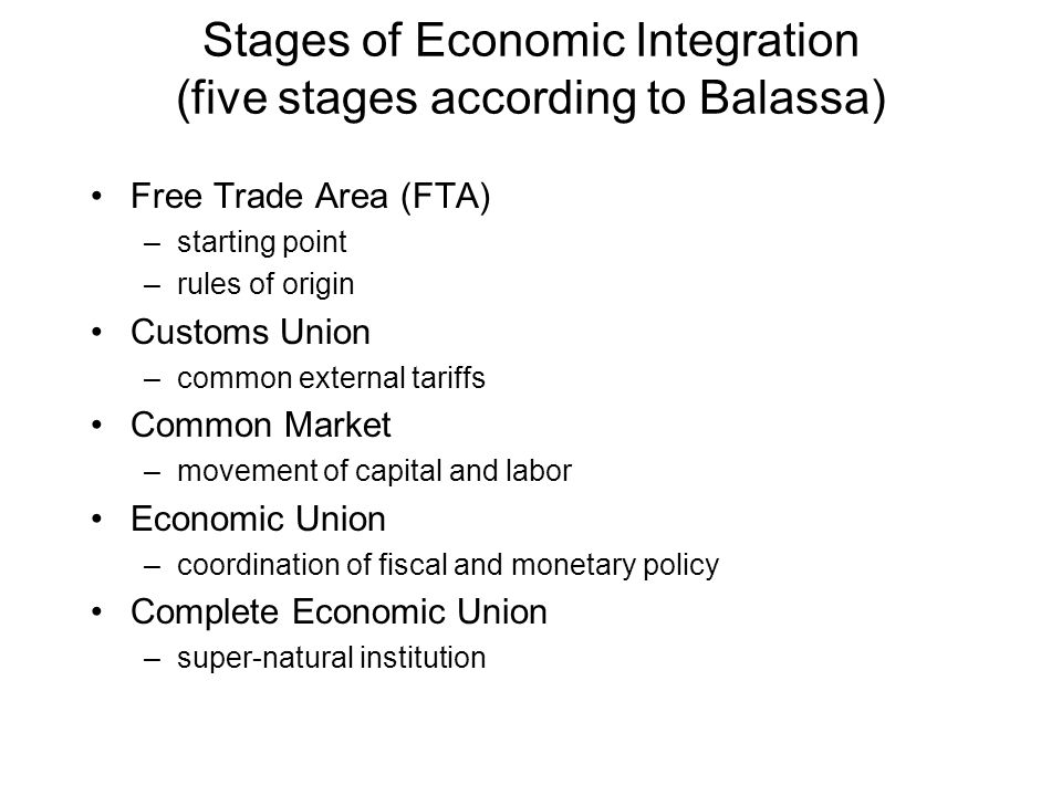 Stages of Economic Integration (five stages according to Balassa)