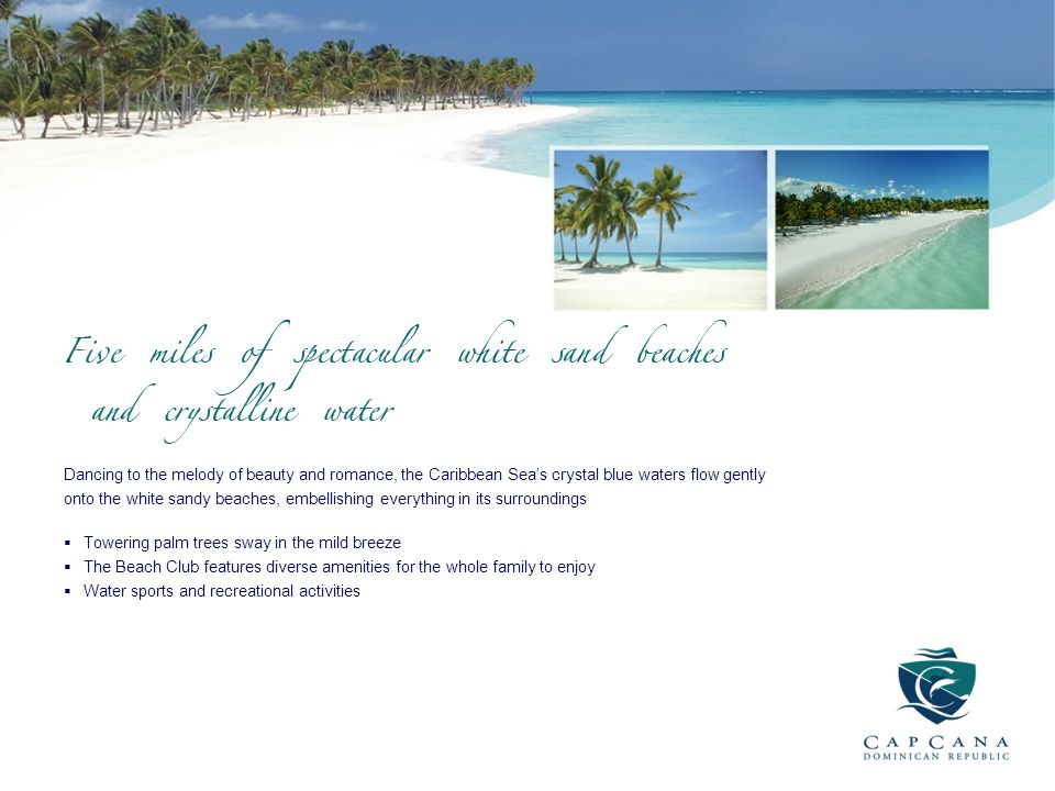 Dancing to the melody of beauty and romance, the Caribbean Sea's crystal blue waters flow gently