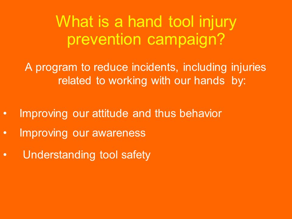 What is a hand tool injury prevention campaign