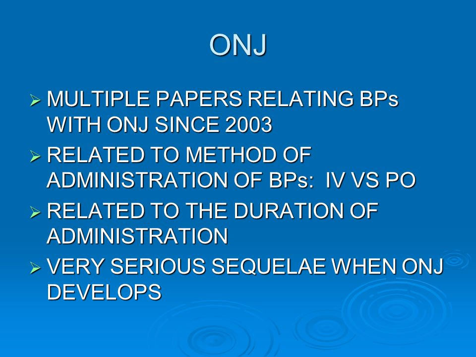 ONJ MULTIPLE PAPERS RELATING BPs WITH ONJ SINCE 2003