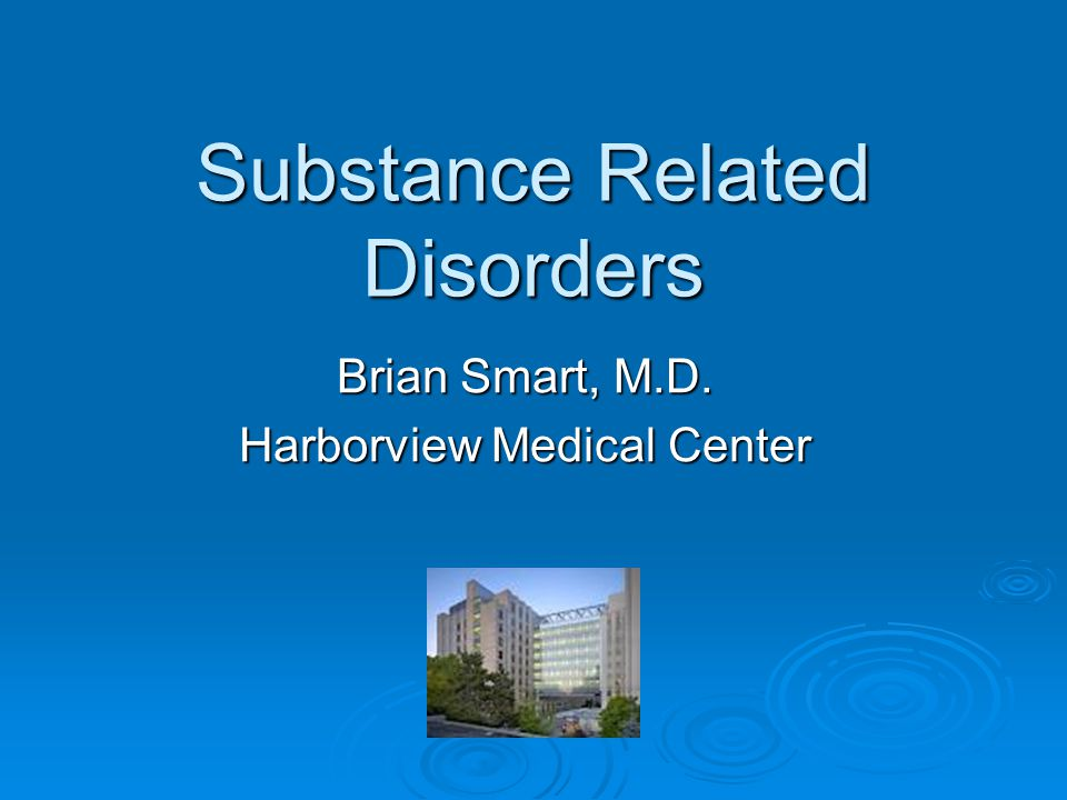 Substance Related Disorders