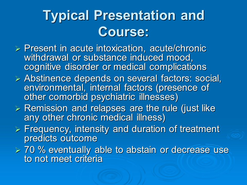 Typical Presentation and Course: