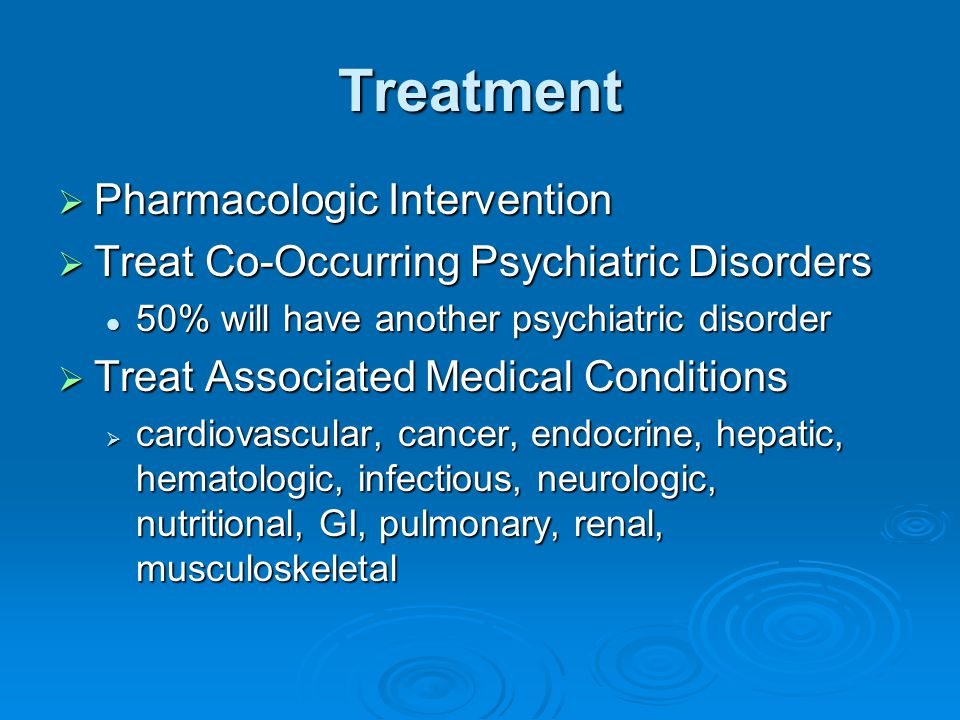 Treatment Pharmacologic Intervention