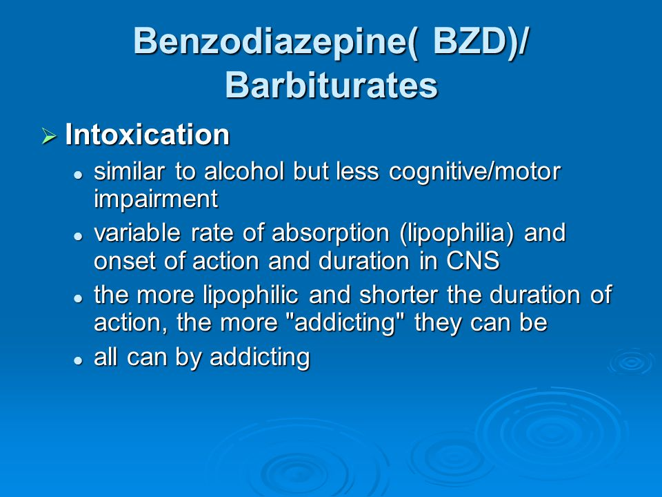 Benzodiazepine( BZD)/ Barbiturates