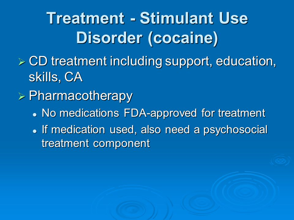 Treatment - Stimulant Use Disorder (cocaine)