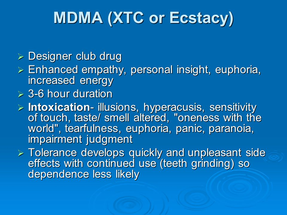 MDMA (XTC or Ecstacy) Designer club drug