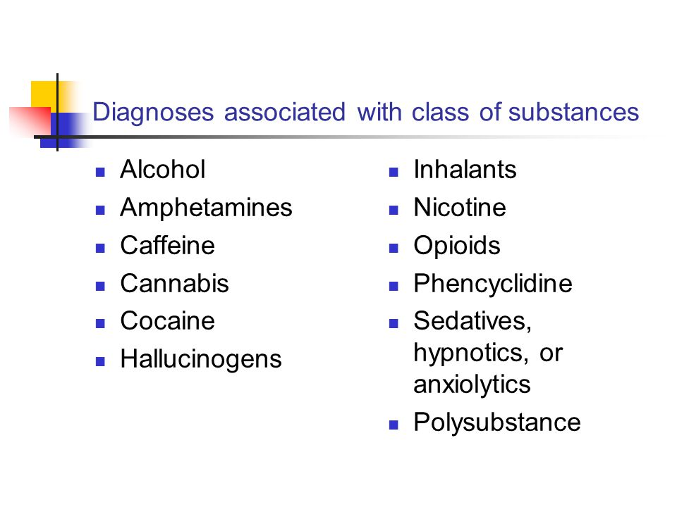 Diagnoses associated with class of substances