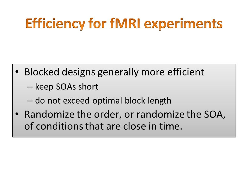 Efficiency for fMRI experiments