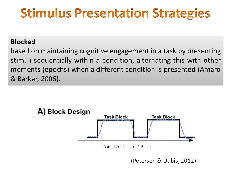 Stimulus Presentation Strategies