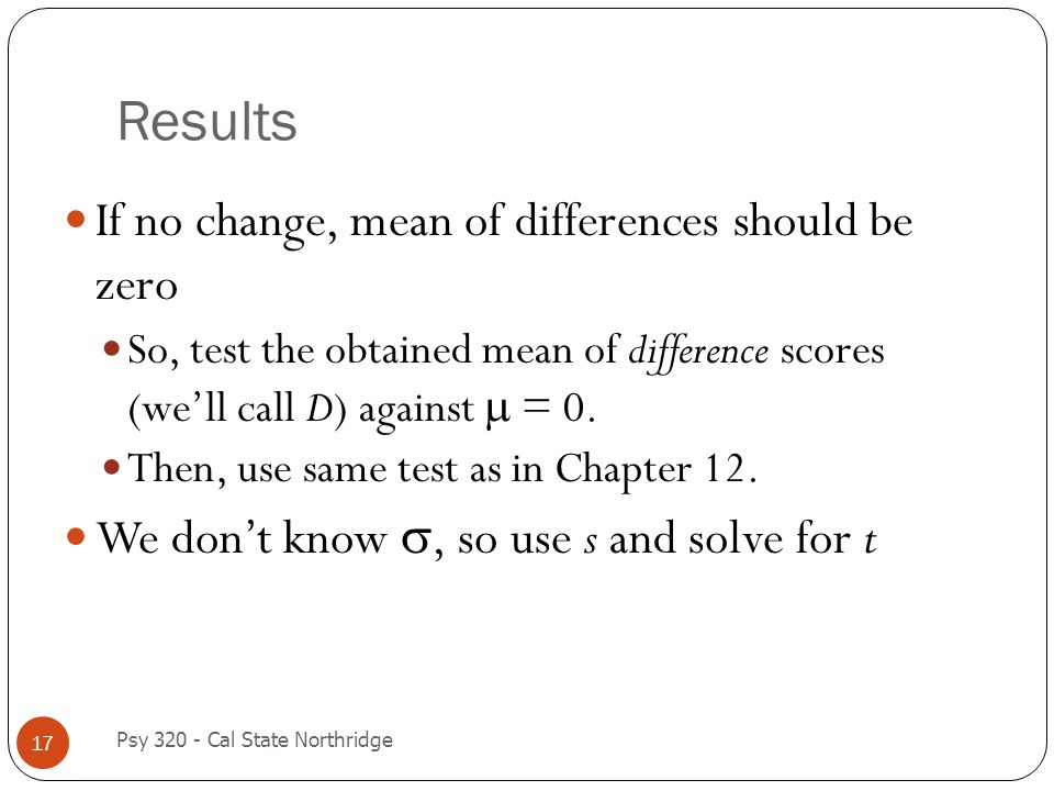 Results If no change, mean of differences should be zero