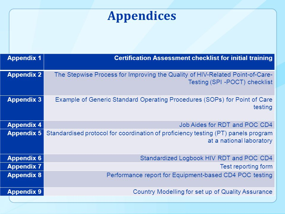 Appendices Appendix 1. Certification Assessment checklist for initial training. Appendix 2.