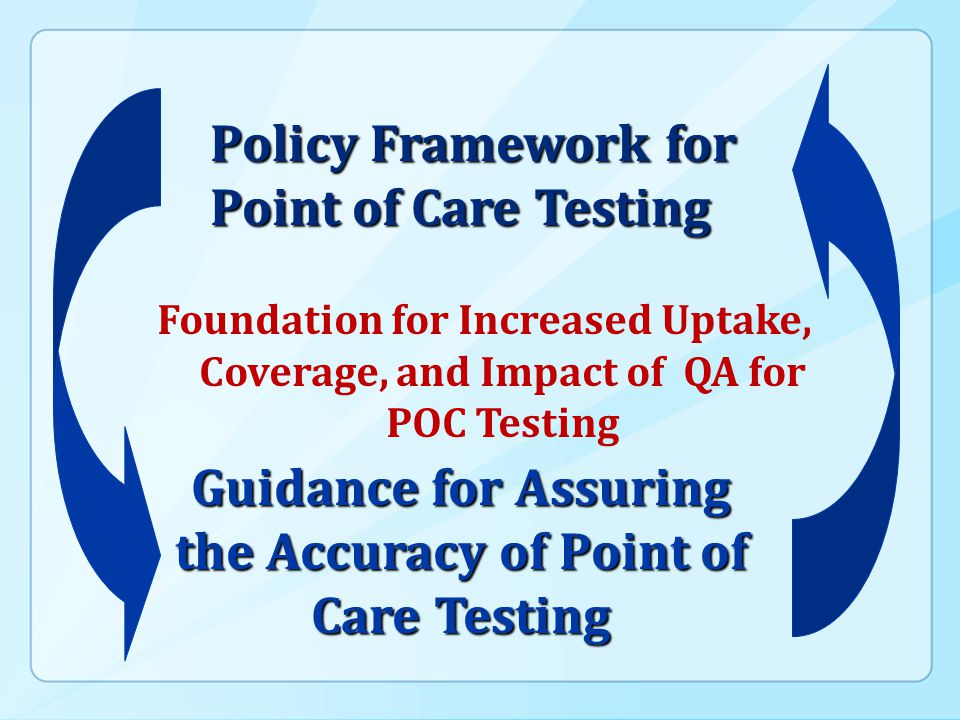Guidance for Assuring the Accuracy of Point of Care Testing