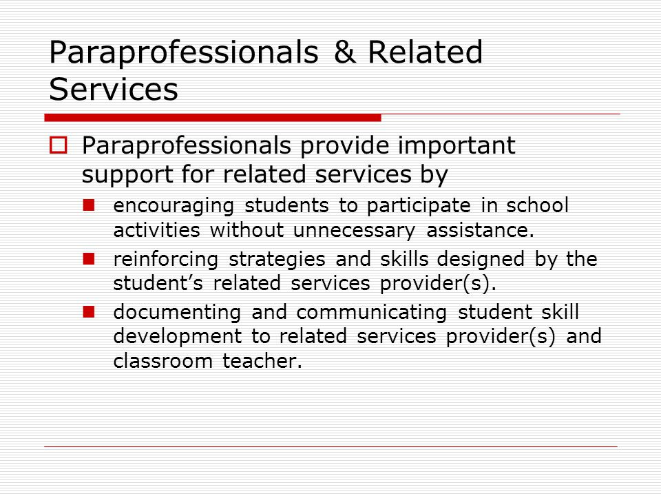 Paraprofessionals & Related Services