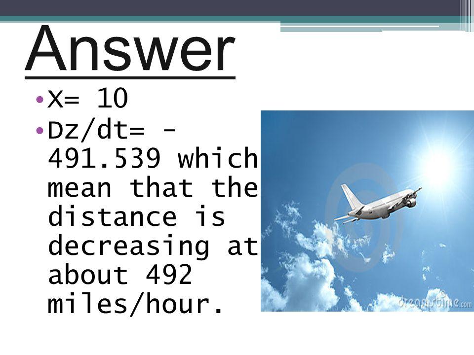 Answer X= 10.