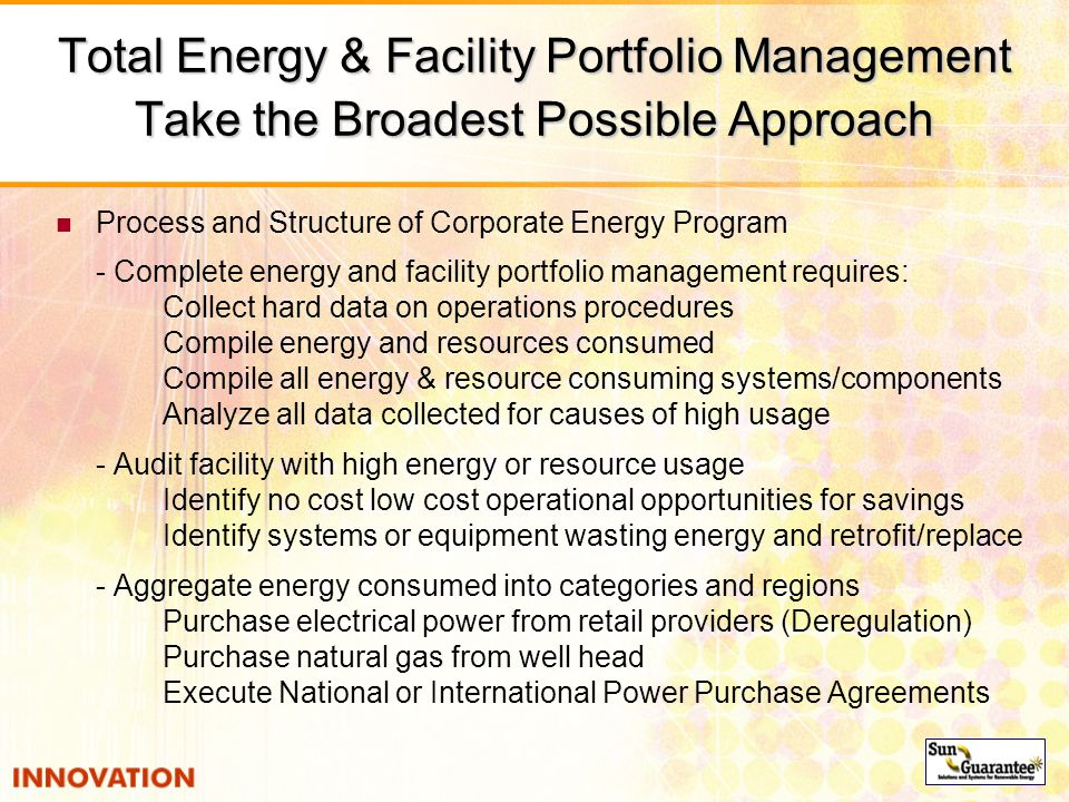 Total Energy & Facility Portfolio Management Take the Broadest Possible Approach