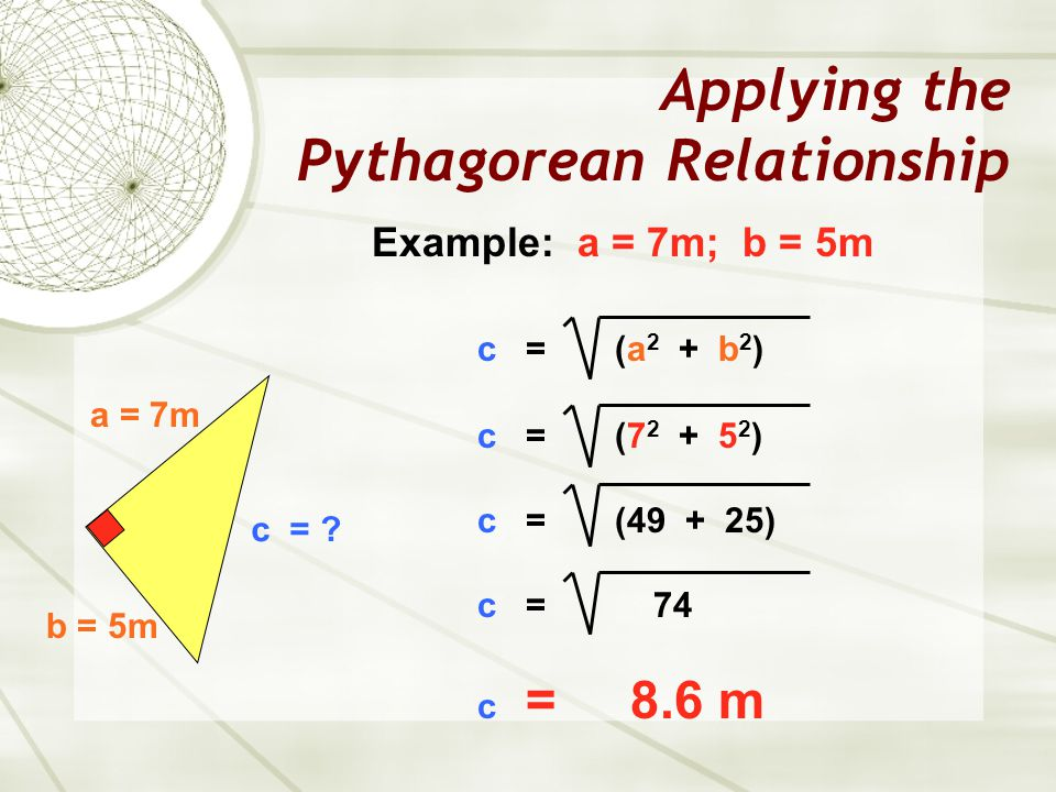 Applying the Pythagorean Relationship