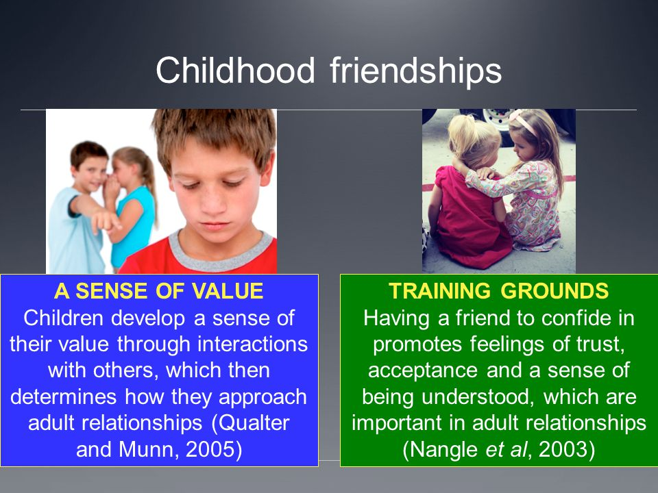 Childhood friendships