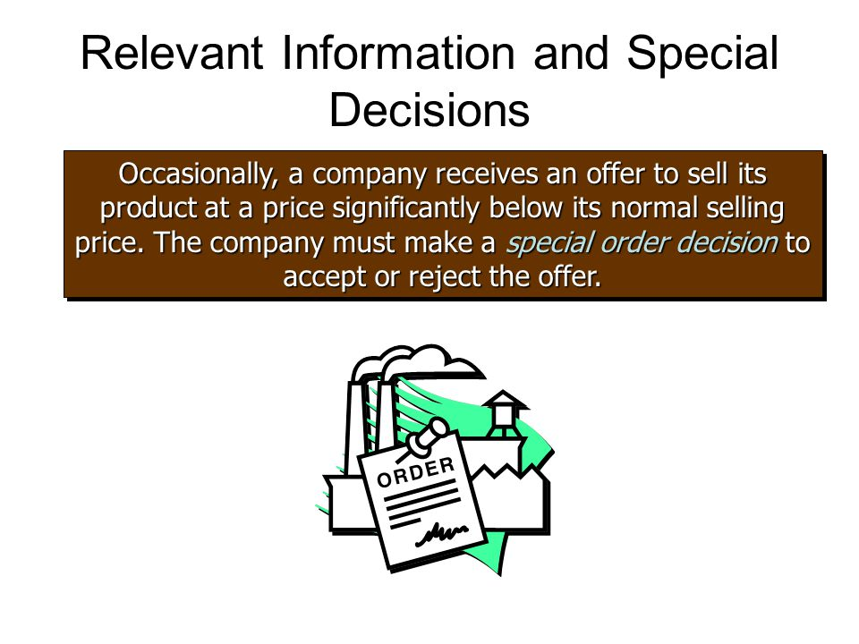 Relevant Information and Special Decisions