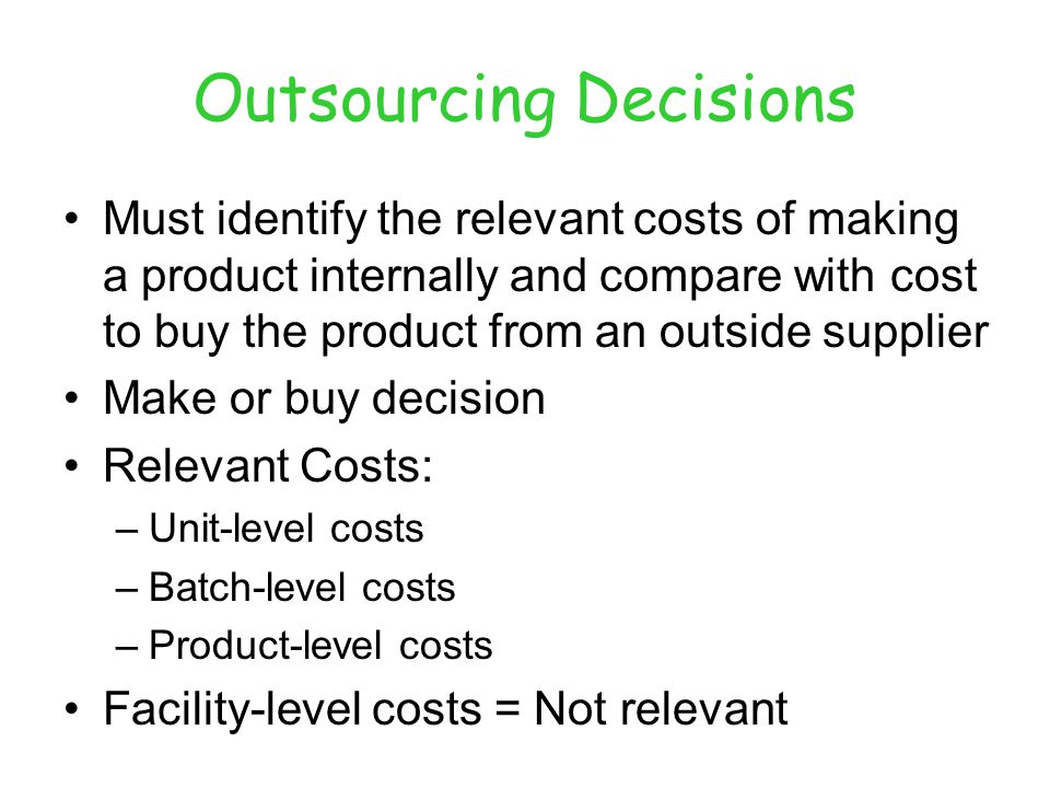 Outsourcing Decisions