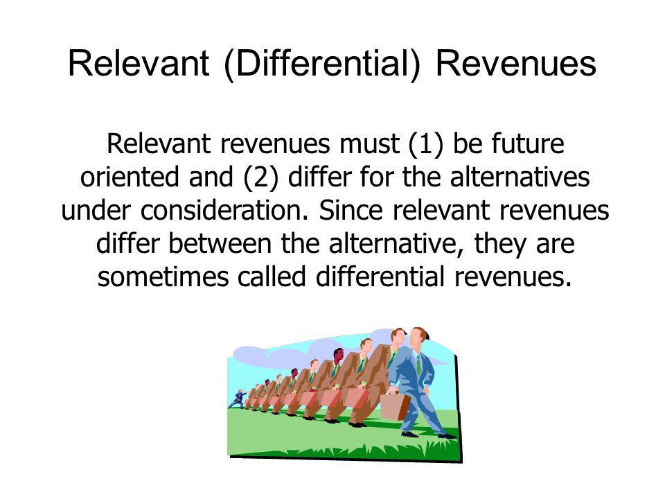 Relevant (Differential) Revenues