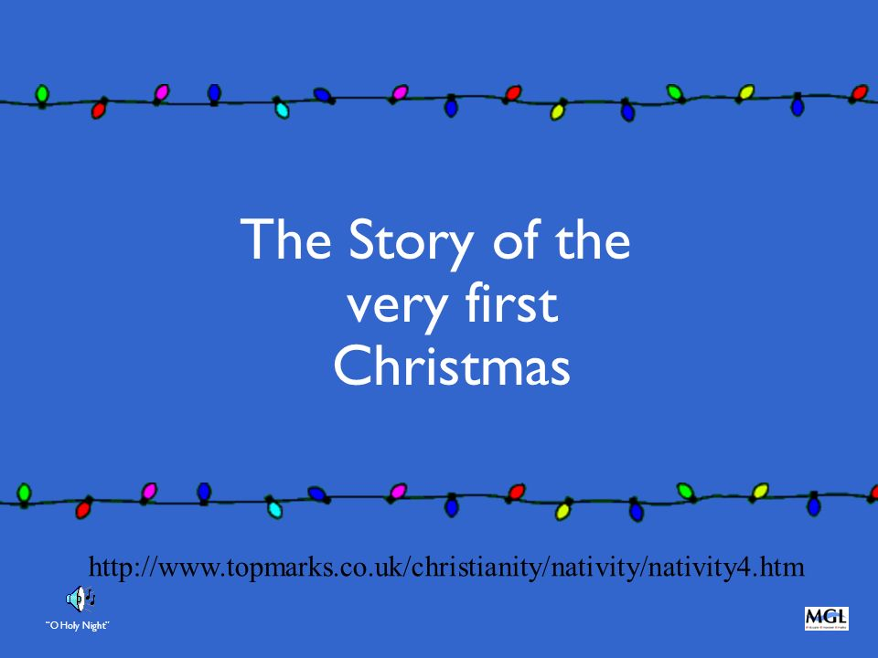The Story of the very first Christmas