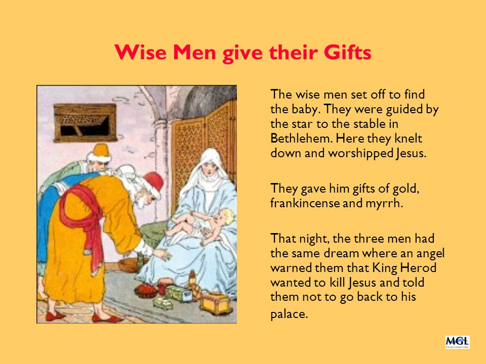 Wise Men give their Gifts