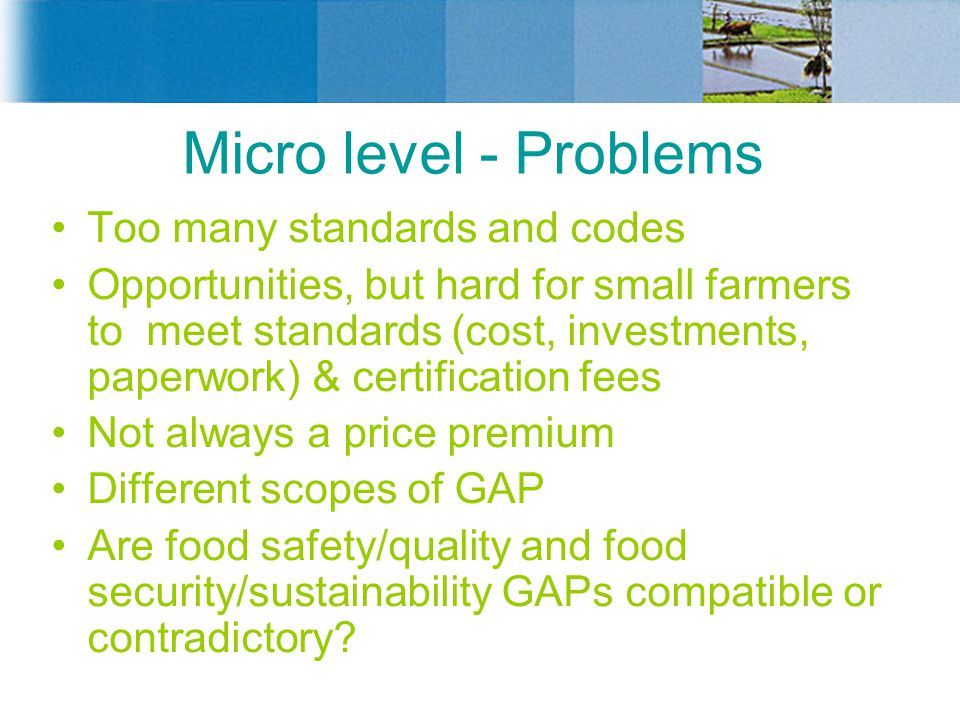Micro level - Problems Too many standards and codes