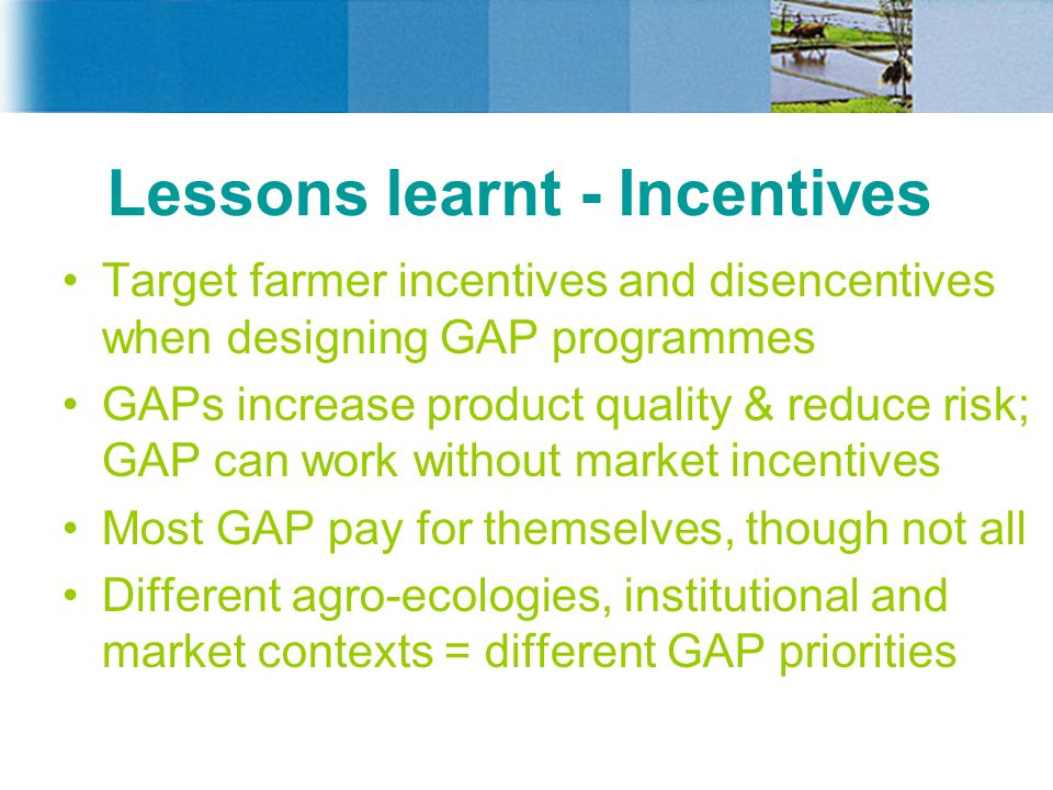 Lessons learnt - Incentives