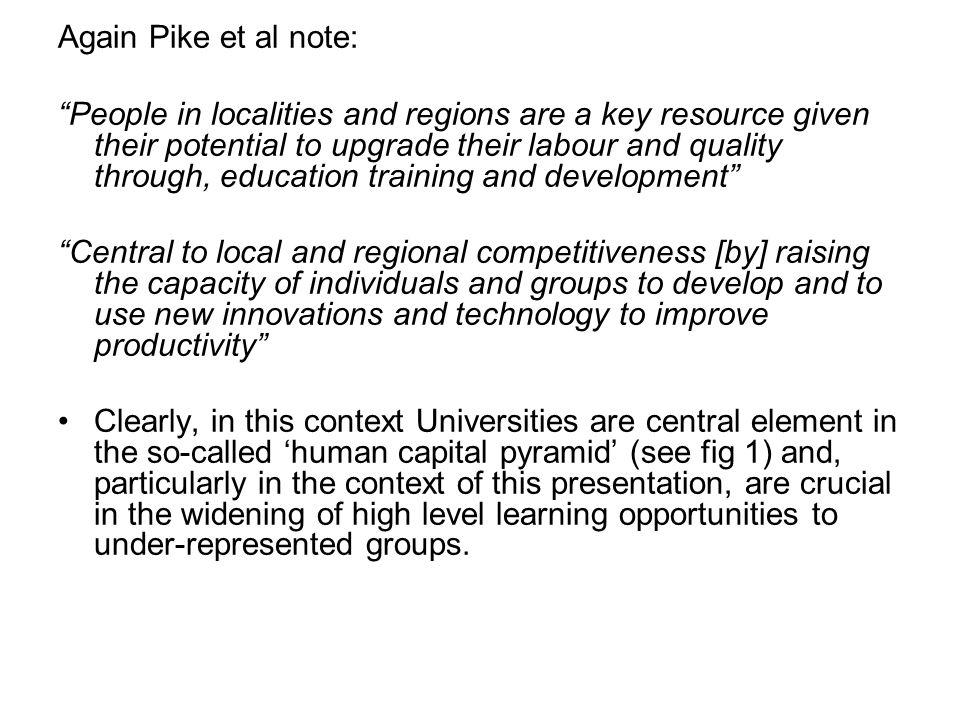 Again Pike et al note: