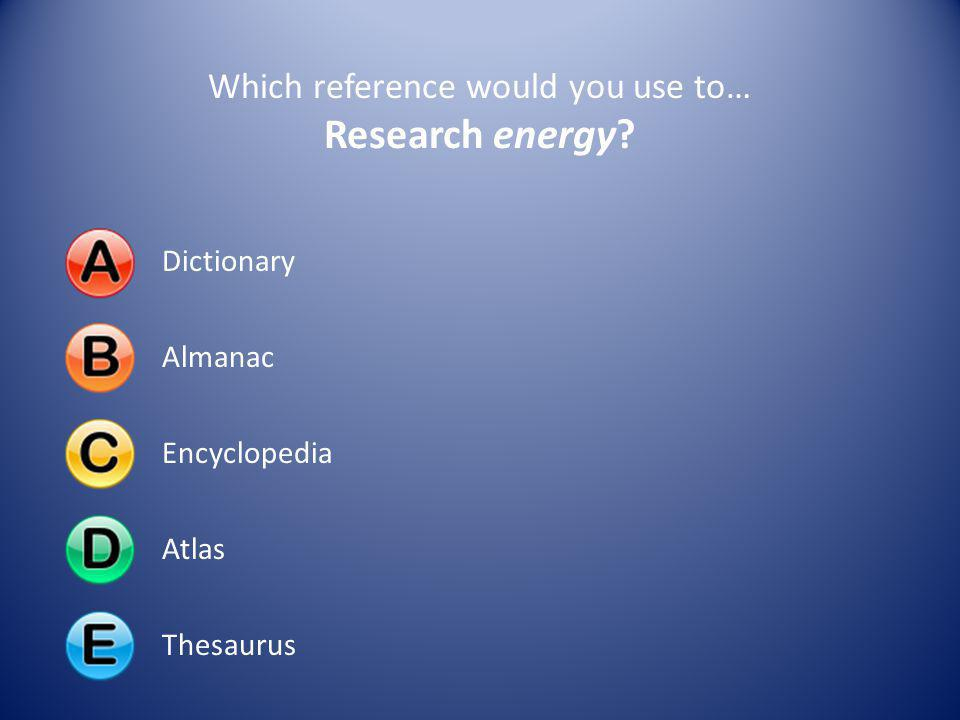Which reference would you use to…