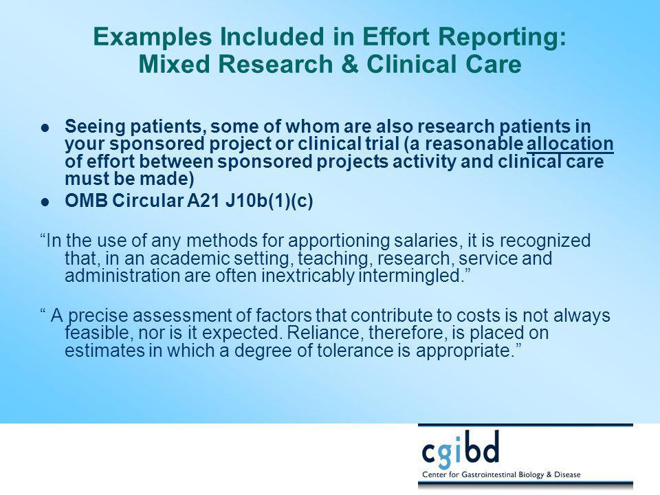 Examples Included in Effort Reporting: Mixed Research & Clinical Care
