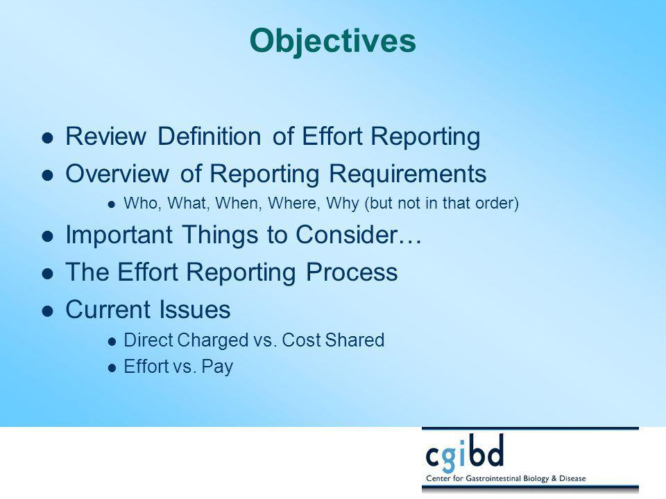 Objectives Review Definition of Effort Reporting