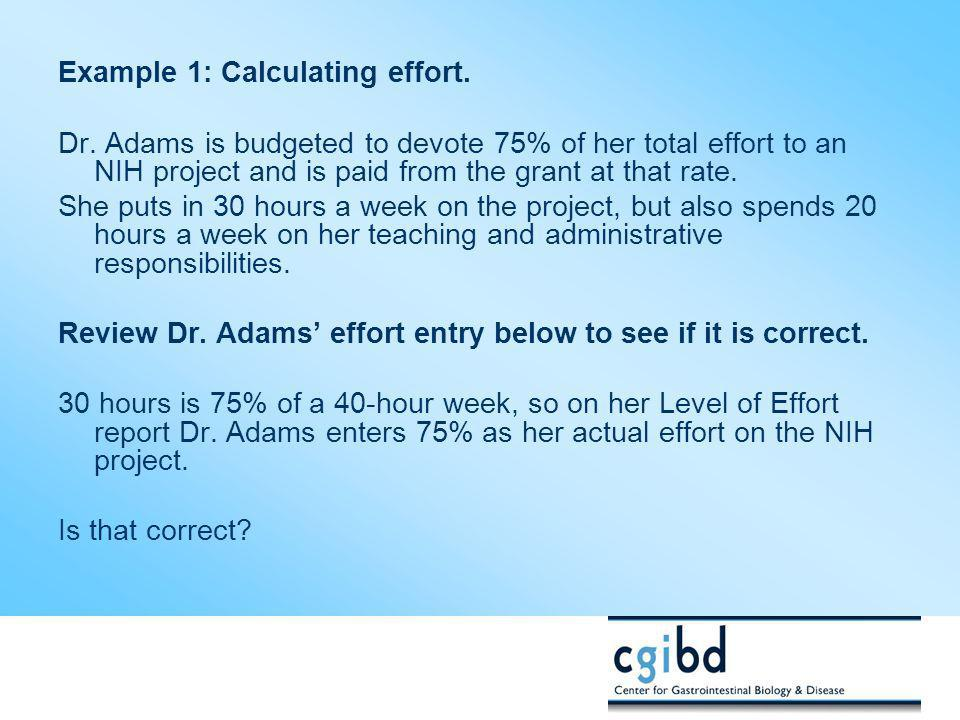 Example 1: Calculating effort.