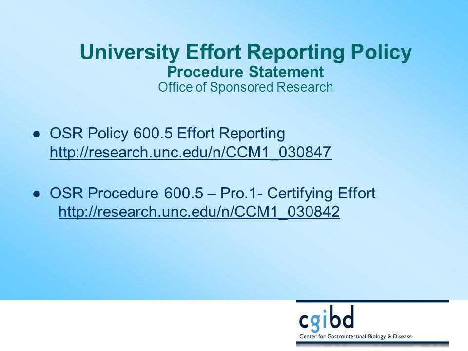 University Effort Reporting Policy Procedure Statement Office of Sponsored Research