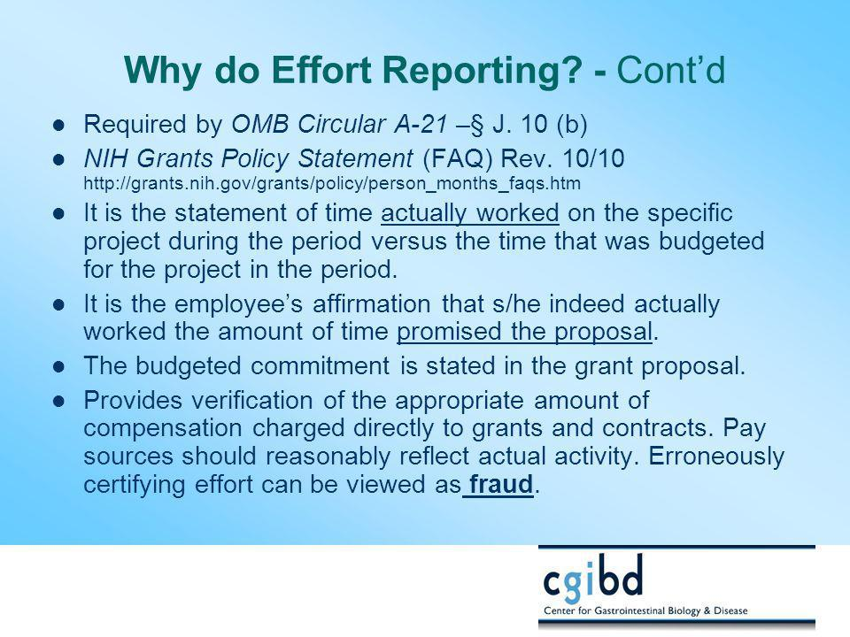 Why do Effort Reporting - Cont'd