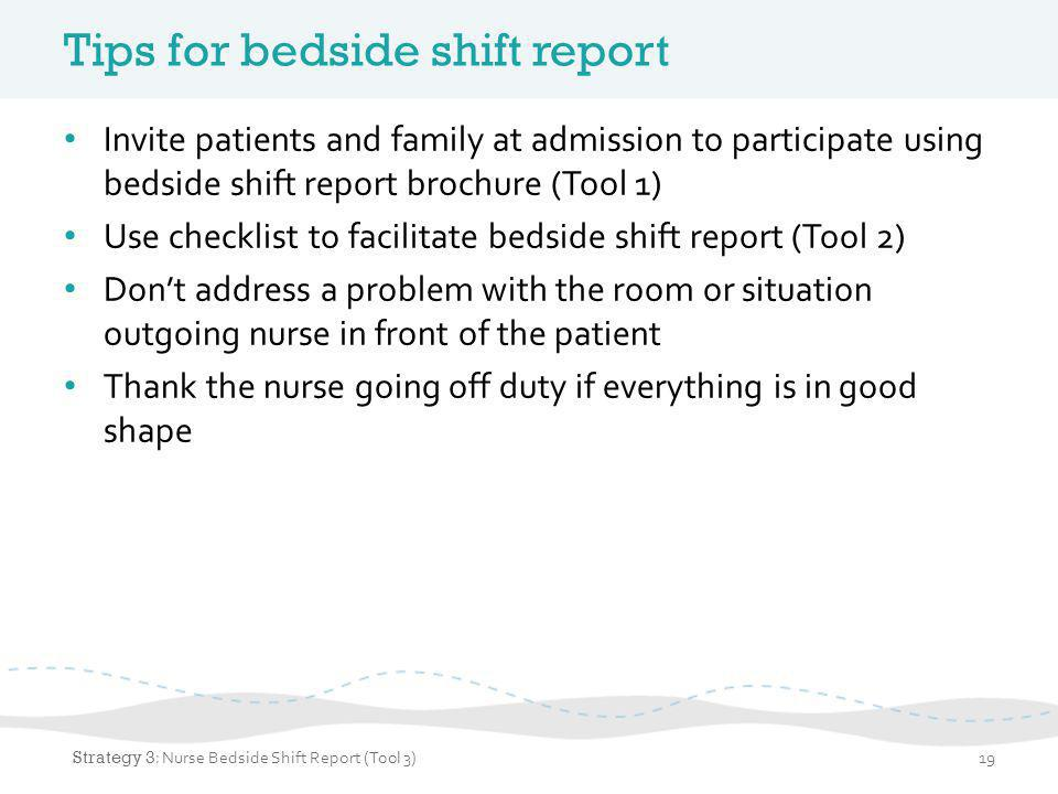 Tips for bedside shift report