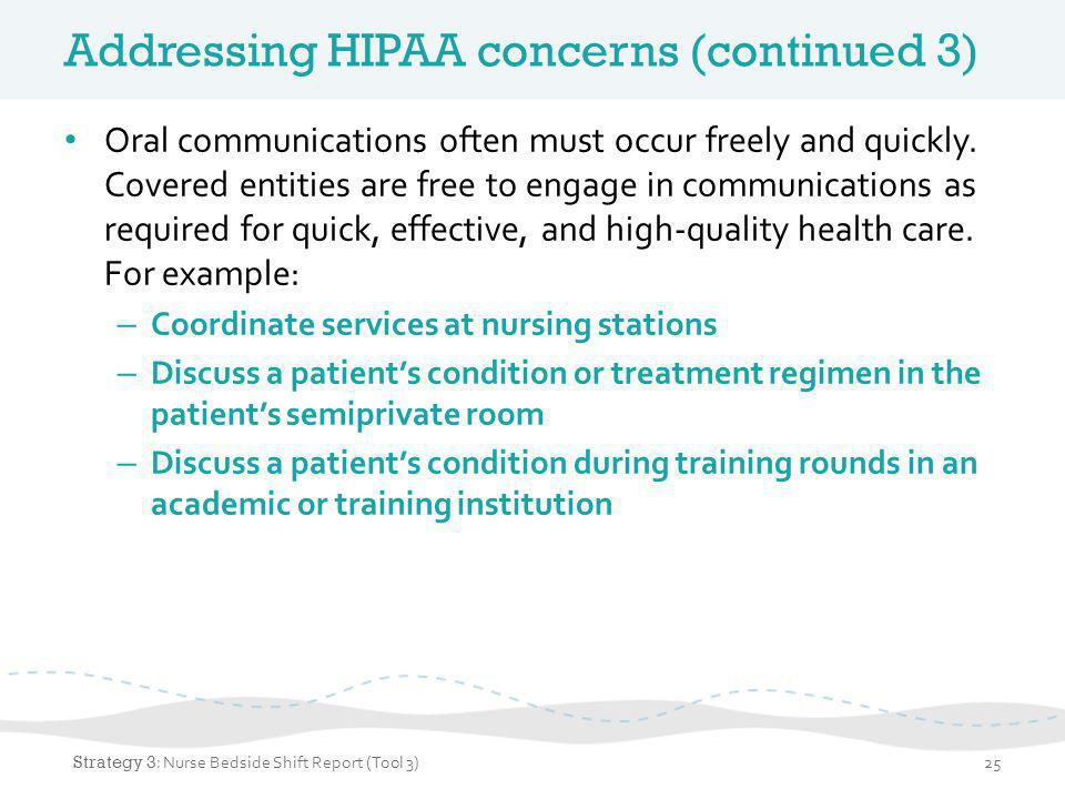Addressing HIPAA concerns (continued 3)