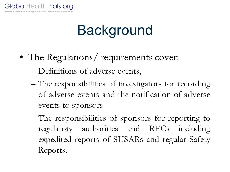 Background The Regulations/ requirements cover: