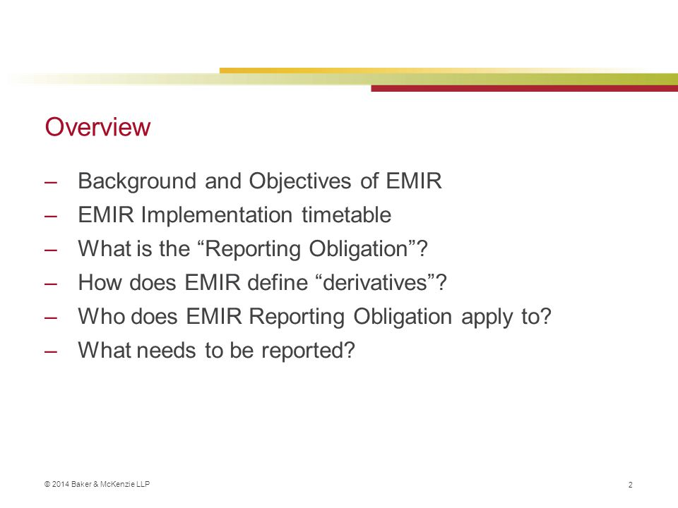Overview Background and Objectives of EMIR