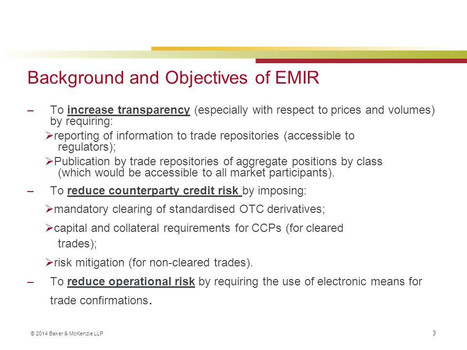 Background and Objectives of EMIR